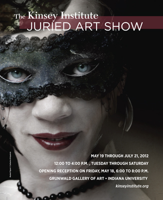 Poster for 2012 Kinsey Intitute Juried Show